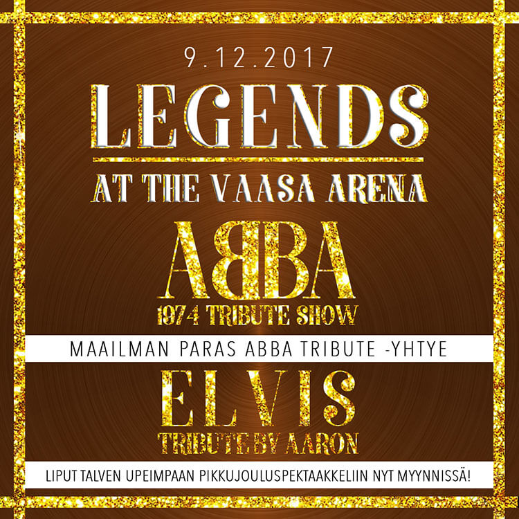 Tiedote 4.9.2017 – Legends at Vaasa Arena ABBA tribute & ELVIS tribute lauantai 9.12.2017