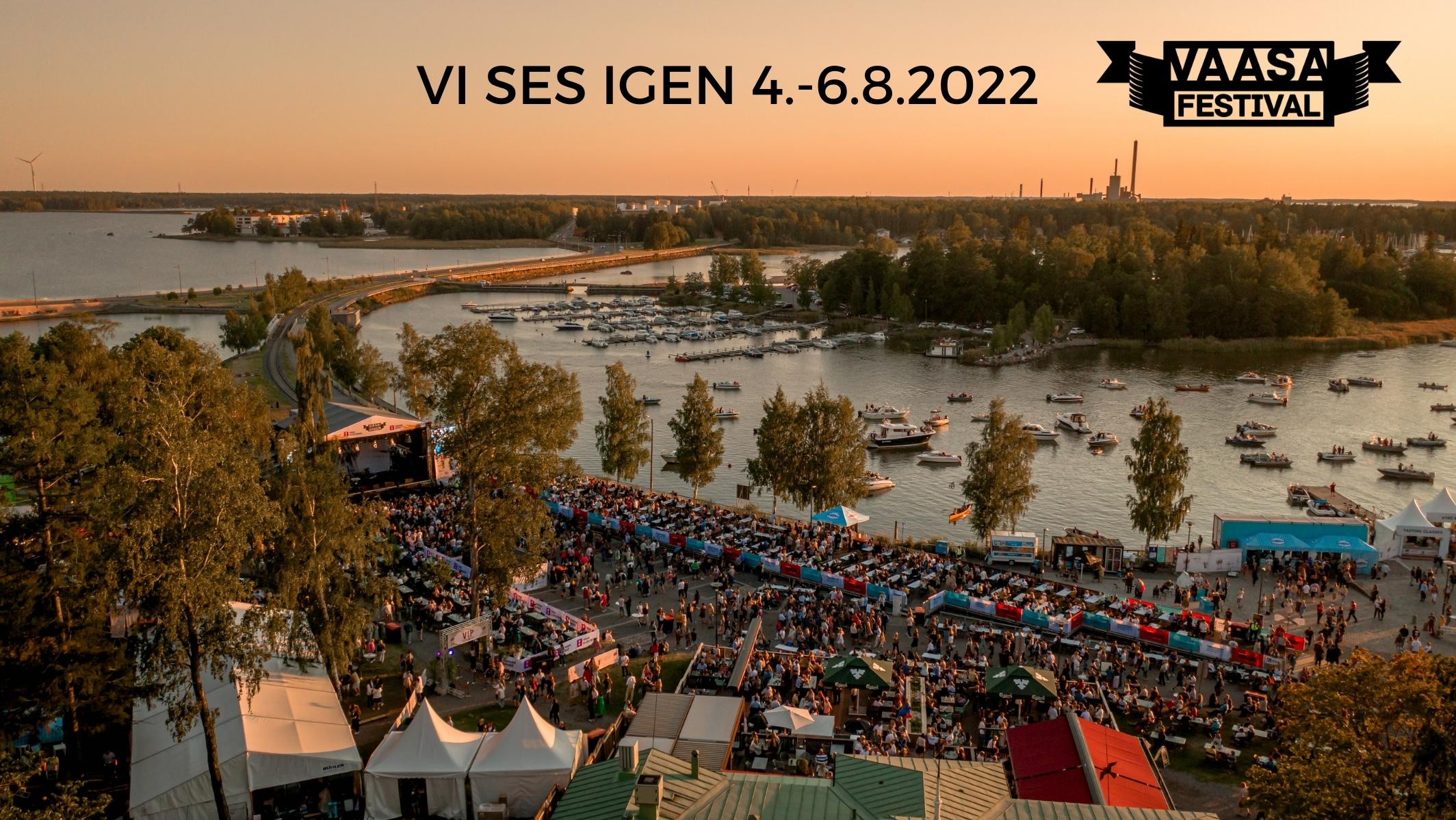 Vaasa Festival 2022 - vi ses igen